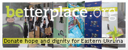 Hilfsprojekt [Donate hope and dignity for Eastern Ukraina] auf betterplace
